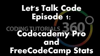 Download FreeCodeCamp Stats and CodeCademy Pro: Let's Talk Code Ep. 1 Video