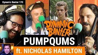 Download Dynamic Banter 170 - Pumpqums Ft. Nicholas Hamilton Video
