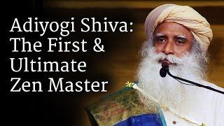 Download Adiyogi Shiva: The First & Ultimate Zen Master | Sadhguru Video