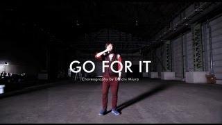 Download 三浦大知 (Daichi Miura) / NEW SINGLE『GO FOR IT』-CHOREO VIDEO- Video