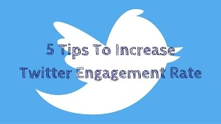 Download Increasing Your Twitter Engagement Rate Video