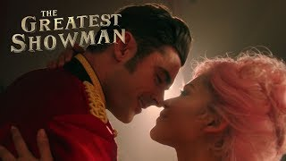 Download The Greatest Showman | ″Star Crossed Love″ ft. Zac Efron | 20th Century FOX Video