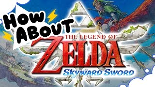 Download How About Skyward Sword's Sky? - HOW ABOUT THIS GAME? - GrumpOut Video