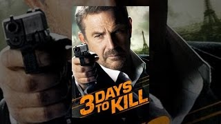 Download 3 Days to Kill Video