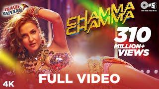 Download Chamma Chamma Full Video - Fraud Saiyaan | Elli AvrRam, Arshad | Neha Kakkar, Tanishk, Ikka,Romy Video