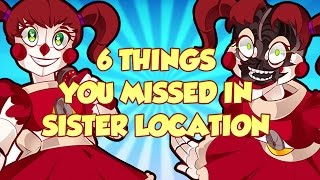 Download 6 THINGS YOU MISSED IN SISTER LOCATION Video