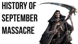 Download History of September Massacre सितंबर नरसंहार और फ्रेंच क्रांति First Terror of the French Revolution Video