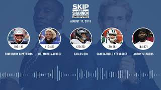 Download UNDISPUTED Audio Podcast (8.17.18) with Skip Bayless, Shannon Sharpe & Jenny Taft | UNDISPUTED Video