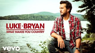 Download Luke Bryan - What Makes You Country (Audio) Video