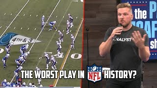 Download Pat McAfee Explains the Worst Play in NFL History Video
