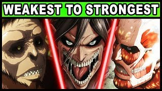 Download The 9 Titan Shifters RANKED from Weakest to Strongest! (Attack on Titan / Shingeki no Kyojin) Video