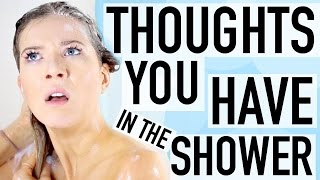 Download Weird Thoughts You Have in the Shower Video