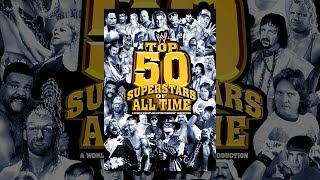 Download WWE: Top 50 Superstars of All Time Video