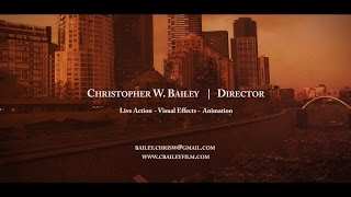 Download Christopher W. Bailey - Directing Reel Video