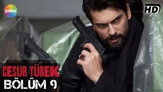 Download Cesur Yürek 9.Bölüm ᴴᴰ Video