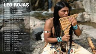 Download Leo Rojas Pan flute | Leo Rojas Greatest Hits Full Album 2017 | Top Songs Of Leo Rojas Video