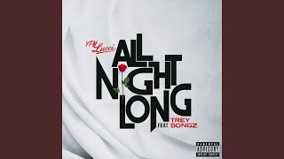 Download All Night Long (feat. Trey Songz) Video