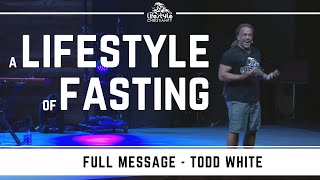 Download Todd White - A Lifestyle of Fasting Video