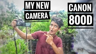 Download | MY NEW CAMERA CANON EOS 800D OR T7I - MY FIRST DSLR CAMERA CANON 800D | CHANNEL UPDATE | Video