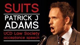 Download Patrick J. Adams' (Suits) acceptance speech: UCD Law Society, University College Dublin Video