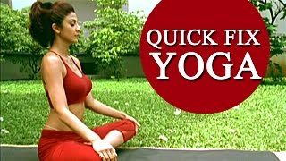 Download Shilpa Shetty's 'Quick Fix Yoga' - 15 min Full Body Workout Video