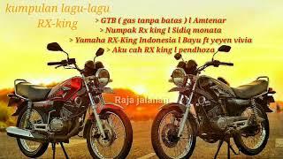 Download KUMPULAN LAGU RX-KING 135 cc Video