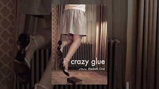 Download Crazy Glue Video