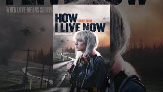 Download How I Live Now Video
