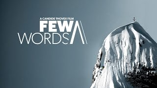 Download Few Words - A Candide Thovex Film - Full Movie Video