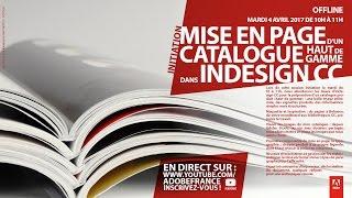 Download Tutoriel InDesign CC : Mise en page d'un catalogue haut de gamme | Adobe France Video
