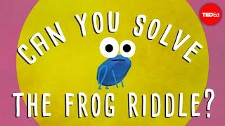 Download Can you solve the frog riddle? - Derek Abbott Video
