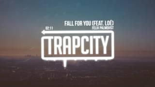 Download Felix Palmqvist - Fall For You (Feat. Loé) Video