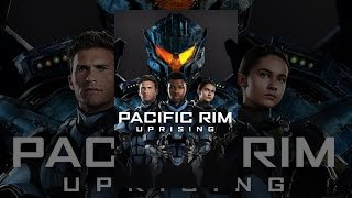 Download Pacific Rim Uprising Video