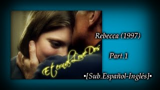 Download Rebecca (1997) Part.1▪[Sub.Еspañol-Inglés]▪ Video