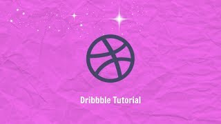 Download How to Create Dribbble Account Part -1 Video