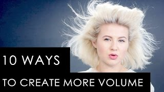 Download 10 WAYS TO CREATE MORE VOLUME TO YOUR HAIR | Milabu Video
