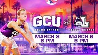 Download GCU Men's Volleyball vs. Loyola Chicago March 8, 2019 Video