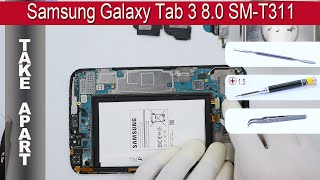 Download How to disassemble 📱 Samsung Galaxy Tab 3 8.0 SM-T311 Take apart Tutorial Video