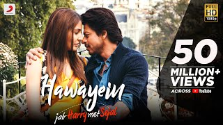 Download Hawayein – Jab Harry Met Sejal | Anushka Sharma |Shah Rukh Khan| Pritam | Imtiaz Ali| Arijit Singh Video