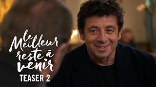 Download Le Meilleur Reste à Venir - Teaser 2 Officiel HD Video