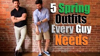 Download 5 Spring Outfits Every Guy Needs In His Wardrobe Video