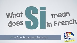 Download Si in French Video