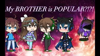 Download My BROTHER is POPULAR?!?! Episode 1 Video