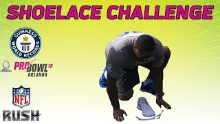 Download Shoelace Challenge: NFL Pro Bowlers Attempt to Break the Guinness World Record | NFL RUSH Video