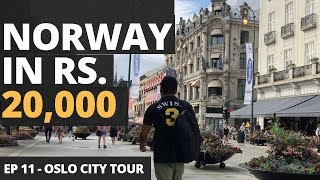 Download Episode 11 - Oslo In Rs. 20,000 - Cheap Norway Hostel, Flights, Sim, Food, Parties, Nightlife, City Video