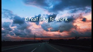 Download Great Day to Work | Beautiful Chill Mix Video