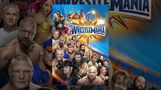 Download WWE: WrestleMania 33 Video