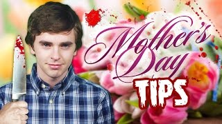 Download Mother's Day Tips from Norman Bates (Freddie Highmore) Video
