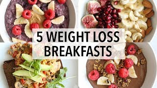 Download 5 HEALTHY BREAKFAST IDEAS FOR WEIGHT LOSS Video
