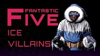 Download 5 Best Ice Villains - Fantastic Five Video